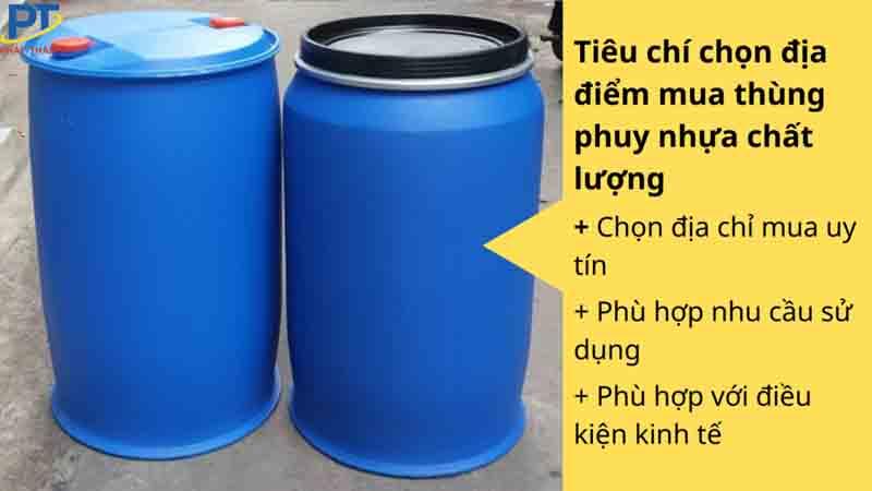 Tiêu chí chọn địa điểm mua thùng phuy nhựa chất lượng