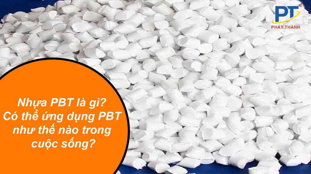 Nhựa PBT là gì