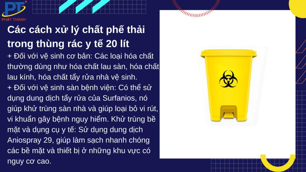 Cách xử lý chất phế thải trong thùng rác y tế 20 lít